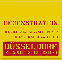 Demonstration - Düsseldorf -  Bertha-von-Suttner-Platz (Hinterausgang HBF) - 14.April.2012 - 15 uhr